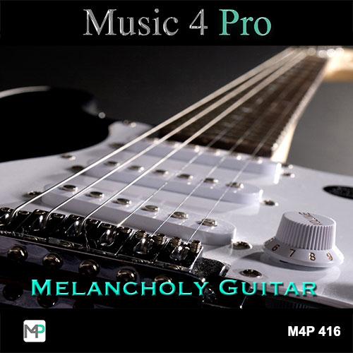 Music 4 Pro : Melancholy Guitar